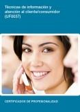 UF0037 - Técnicas de información y atención al cliente/consumidor
