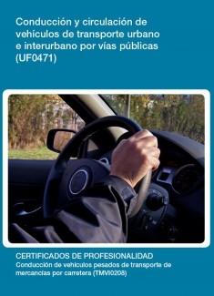 UF0471 - Conducción y circulación de vehículos de transporte urbano e interurbano por vías públicas