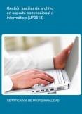 UF0513 - Gestión auxiliar de archivo en soporte convencional o informático