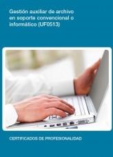 Libro UF0513 - Gestión auxiliar de archivo en soporte convencional o informático, autor Editorial Elearning