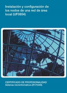 UF0854 - Instalación y configuración de los nodos de una red de área local