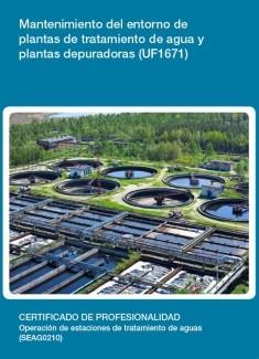 UF1671 - Mantenimiento del entorno de plantas de tratamiento de agua y plantas depuradoras