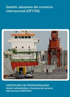 UF1758 - Gestión aduanera del comercio internacional