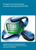 UF1760 - El seguro de mercancías en comercio internacional