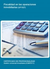 Libro UF1927 - Fiscalidad en las operaciones inmobiliarias, autor Editorial Elearning