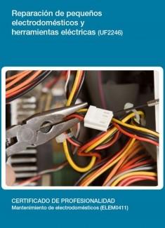 UF2246 - Reparación de pequeños electrodomésticos y herramientas eléctricas