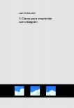 3 Claves para emprender con instagram