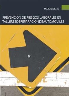 Prevención de riesgos laborales en talleres de reparación de automóviles