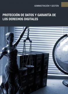 Protección de datos y garantía de los derechos digitales