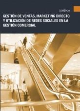 Libro COMT040PO - Gestión de ventas, marketing directo y utilización de redes sociales en la gestión comercial, autor Editorial Elearning