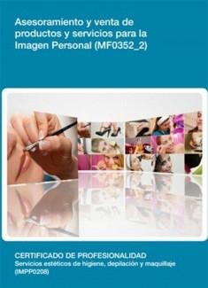 MF0352_2 - Asesoramiento y venta de productos y servicios para la imagen personal