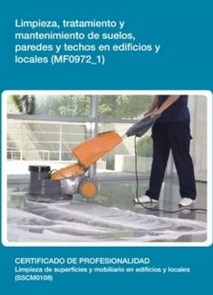 MF0972_1 - Limpieza, tratamiento y mantenimiento de suelos, paredes y techos en edificios y locales
