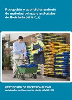 MF1113_1 - Recepción y acondicionamiento de materias primas y materiales de floristería