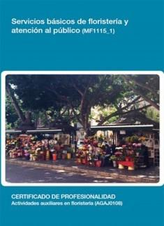 MF1115_1 - Servicios básicos de floristería y atención al público