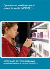 Libro MF1327_1 - Operaciones auxiliares en el punto de venta, autor Editorial Elearning