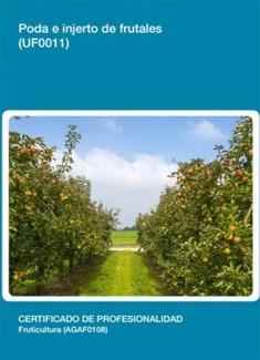 UF0011 - Poda e injerto de frutales