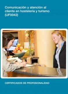 UF0042 - Comunicación y atención al cliente en hostelería y turismo