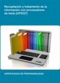 UF0327 - Recopilación y tratamiento de la información con procesadores de texto