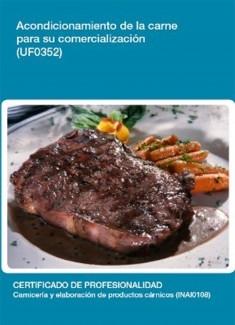 UF0352 - Acondicionamiento de la carne para su comercialización