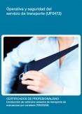 UF0472 - Operativa y Seguridad del servicio de Transporte
