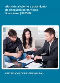 UF0529 - Atención al cliente y tramitación de consultas de sevicios financieros