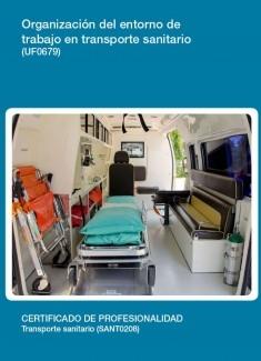 UF0679 - Organización del entorno de trabajo en transporte sanitario