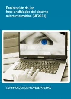 UF0853 - Explotación de las funcionalidades del sistema microinformático