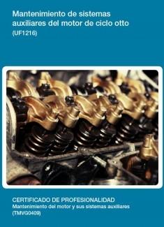 UF1216 - Mantenimiento de sistemas auxiliares del motor de ciclo otto