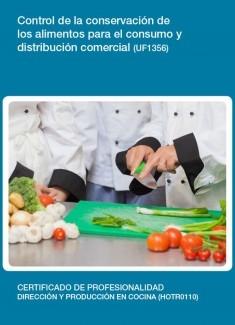 UF1356 - Control de la conservación de los alimentos para el consumo y distribución comercial