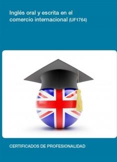 UF1764 - Inglés oral y escrito en el comercio internacional
