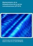 UF1874 - Mantenimiento de la infraestructura de la red de comunicaciones