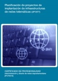 UF1877 - Planificación de proyectos de implantación de infraestructuras de redes telemáticas