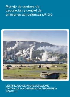 UF1910 - Manejo de equipos de depuración y control de emisiones atmosféricas