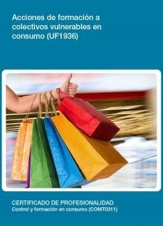 UF1936 - Acciones de formación a colectivos vulnerables en consumo