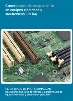 UF1964 - Conexionado de componentes en equipos eléctricos y electrónicos