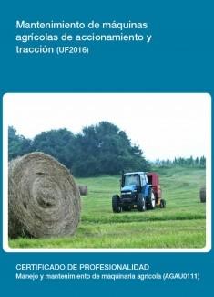 UF2016 - Mantenimiento de máquinas agrícolas de accionamiento y tracción