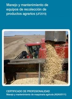 UF2019 - Manejo y mantenimiento de equipos de recolección de productos agrarios