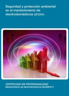UF2241 - Seguridad y protección ambiental en el mantenimiento de electrodomésticos