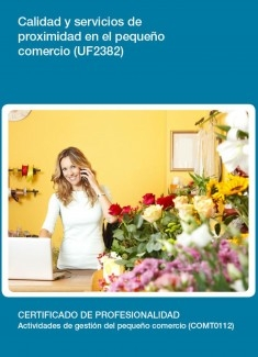 UF2382 - Calidad y servicios de proximidad en el pequeño comercio
