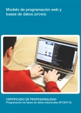 Libro UF2405 - Modelo de programación web y bases de datos, autor Editorial Elearning