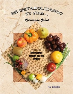 Re-metabolizando tu vida... Cocinando Salud