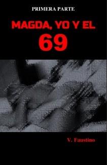 MAGDA, YO Y EL 69