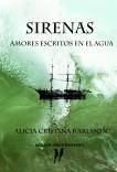 Sirenas, amores escritos en el. agua