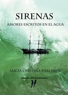 Sirenas, amores escritos en el agua.
