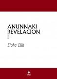 ANUNNAKI REVELACION I