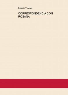 CORRESPONDENCIA CON ROSANA