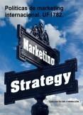 Políticas de marketing internacional. UF1782.