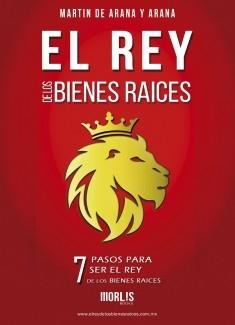 EL REY DE LOS BIENES RAICES