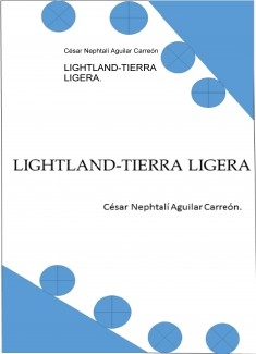 LIGHTLAND-TIERRA LIGERA.