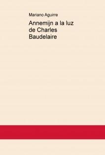 Annemijn a la luz de Charles Baudelaire